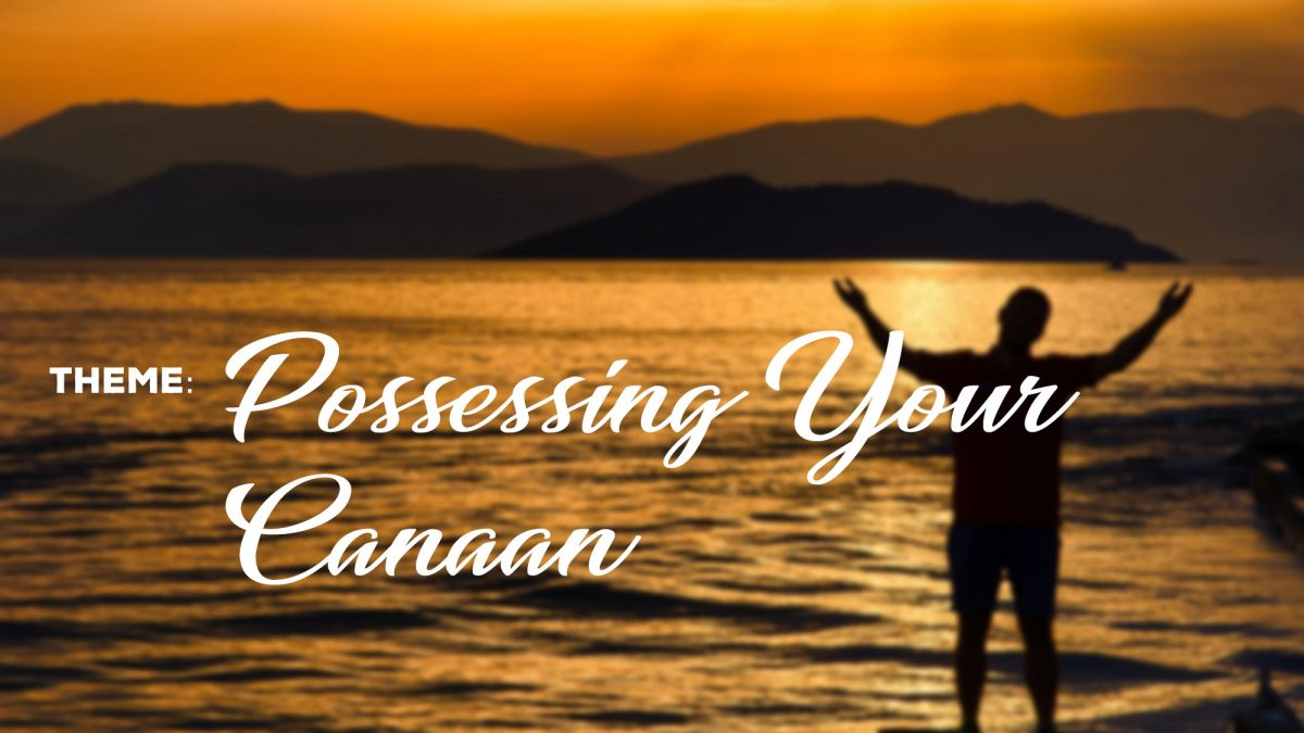 Possessing Your Canaan